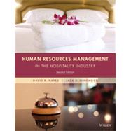 Human Resources Management in the Hospitality Industry by Hayes, David K.; Ninemeier, Jack D., 9781118988503