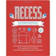 Recess by Applebaum, Ben; Disorbo, Dan; Ferrari, Michael (CON), 9781452138503