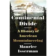 Continental Divide by Isserman, Maurice, 9780393068504
