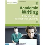 Academic Writing: A Handbook for International Students by Bailey; Stephen, 9781138778504