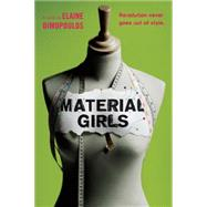 Material Girls by Dimopoulos, Elaine, 9780544388505