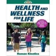 Health and Wellness for Life w/Online Study Guide by Human Kinetics, 9780736068505