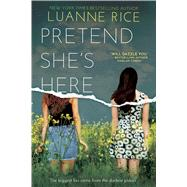 Pretend She's Here by Rice, Luanne, 9781338298505