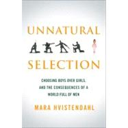 Unnatural Selection by Hvistendahl, Mara, 9781586488505