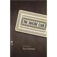 The Suicide Club by Graham, Toni, 9780820348506