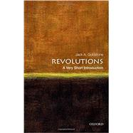 Revolutions: A Very Short Introduction by Goldstone, Jack A., 9780199858507