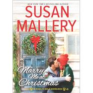 Marry Me at Christmas by Mallery, Susan, 9780373788507