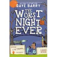 The Worst Night Ever by Barry, Dave; Cannell, Jon, 9781484708507