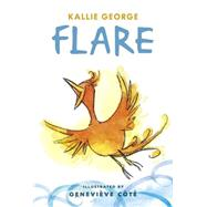 Flare by George, Kallie; Cote, Genevieve, 9781927018507