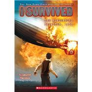 I Survived the Hindenburg Disaster, 1937 (I Survived #13) by Tarshis, Lauren, 9780545658508