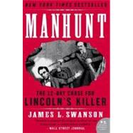 Manhunt by Swanson, James L., 9780060518509