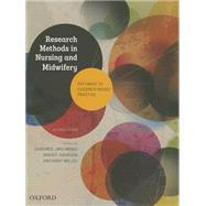 Research Methods in Nursing and Midwifery: Pathways to Evidence-based Practice by Jirojwong, Sansnee; Johnson, Maree; Welch, Anthony, 9780195528510
