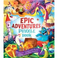 Epic Adventures Puzzle Book by Moore, Gareth, 9780486828510
