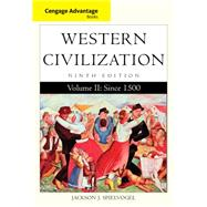 Cengage Advantage Books: Western Civilization, Volume II: Since 1500 by Spielvogel, Jackson J., 9781285448510