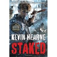 Staked by Hearne, Kevin, 9780345548511