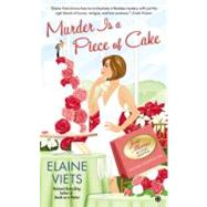Murder Is a Piece of Cake : Josie Marcus, Mystery Shopper by Viets, Elaine, 9780451238511