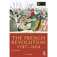 The French Revolution 1787-1804 by Jones; Peter M, 9781138848511