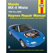 Haynes Mazda MX-5 Miata Automotive Repair Manual by Ahlstrand, Alan; Haynes, John Harold, 9781563928512