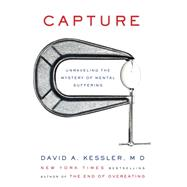 Capture by Kessler, David A., M.d., 9780062388513