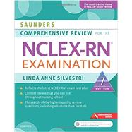 Saunders Comprehensive Review for the NCLEX-RN Examination by Silvestri, Linda Anne, Ph.D., R.N., 9780323358514