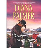 Christmas on the Range Winter Roses\Cattleman's Choice by Palmer, Diana, 9780373788514
