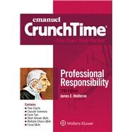 Emanuel CrunchTime for Professional Responsibility by Moliterno, James E., 9781454868514