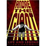 Andre the Giant Life and Legend by Brown, Box; Brown, Box, 9781596438514