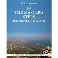 In the Master's Steps by Notley, R. Steven, 9789652208514