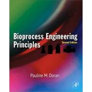 Bioprocess Engineering Principles by Doran, 9780122208515