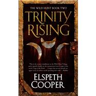 Trinity Rising by Cooper, Elspeth, 9780765368515