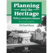 Planning and the Heritage: Policy and procedures by Ross; Michael, 9781138978515