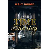 Time Sharing by Dodge, Walt, 9781504968515