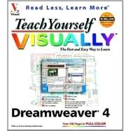 Teach Yourself VISUALLY<sup>TM</sup> Dreamweaver� 4 by Mike Wooldridge, 9780764508516