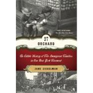 97 Orchard: An Edible History of Five Immigrant Families in One New York Tenement by Ziegelman, Jane, 9780061288517