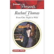 From One Night to Wife by Thomas, Rachael, 9780373138517
