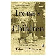 Irena's Children by Mazzeo, Tilar J., 9781476778518