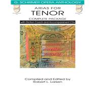 Arias for Tenor Complete Package: With Diction Coach and Accompaniment Cds by Larsen, Robert L., 9781480328518