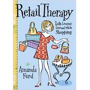 Retail Therapy by Ford, Amanda, 9781573248518