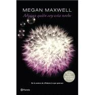 Adivina quién soy esta noche by Maxwell, Megan, 9786070728518