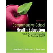 Comprehensive School Health Education by Meeks, Linda; Heit, Philip; Page, Randy, 9780078028519