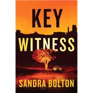 Key Witness by Bolton, Sandra, 9781477828519