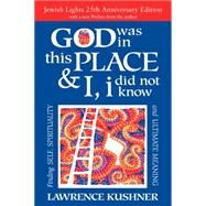 God Was in This Place & I Did Not Know by Kushner, Lawrence, 9781580238519