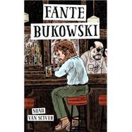 Fante Bukowski by Van Sciver, Noah, 9781606998519