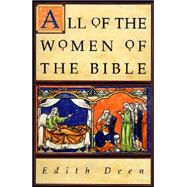 All of the Women of the Bible by , 9780060618520