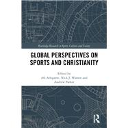 Global Perspectives on Sports and Christianity by Adogame; Afe, 9781138828520