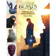 Fantastic Beasts and Where to Find Them: The Beasts Poster Book by Scholastic, 9781338118520
