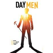 Day Men Vol. 2 by Gagnon; Nelson, Michael Alan; Stelfreeze, Brian, 9781608868520