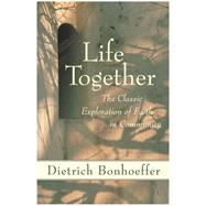 Life Together by Bonhoeffer, Dietrich, 9780060608521
