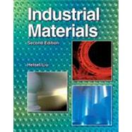 Industrial Materials by Helsel, Larry David; Liu, Peter P., 9781590708521