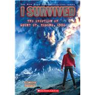 I Survived the Eruption of Mount St. Helens, 1980 (I Survived #14) by Tarshis, Lauren, 9780545658522